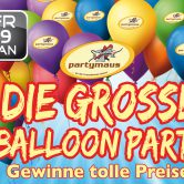 Die grosse Ballon Party
